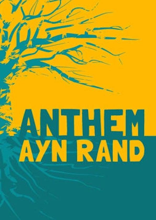 Anthem Ayn Rand Overview Studypool